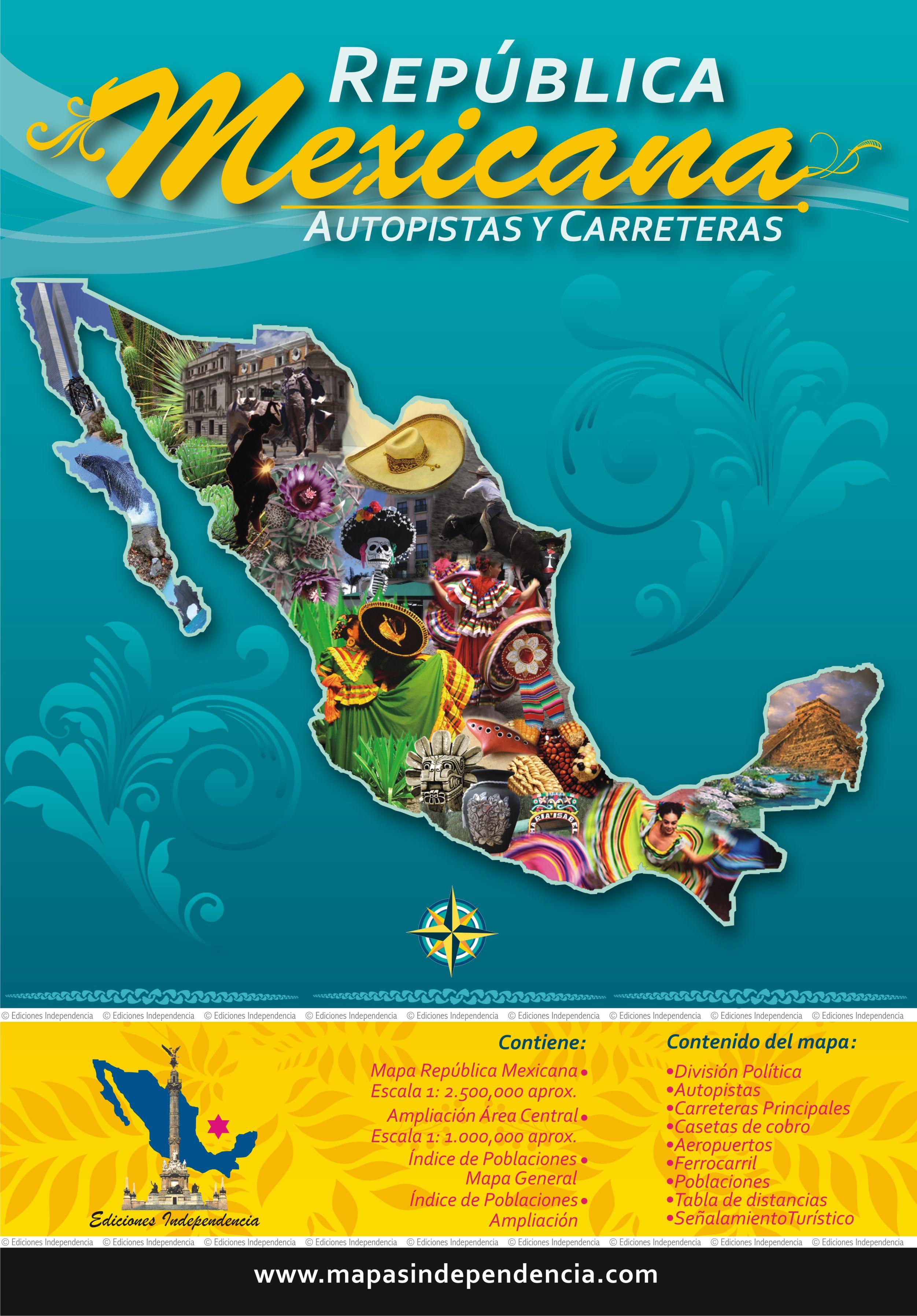 República Mexicana Autopistas Y Carreteras Mapas Independencia